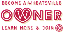 Become a Wheatsville Owner: Learn More and Join